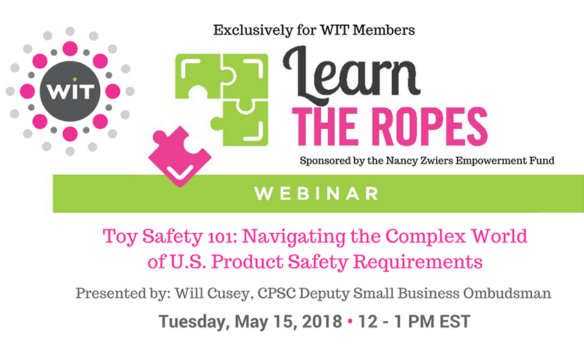 WIT to Host Toy Safety 101 Webinar on May 15