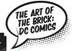 The Art of the Brick to Feature Lego Sculptures Inspired by DC Comics