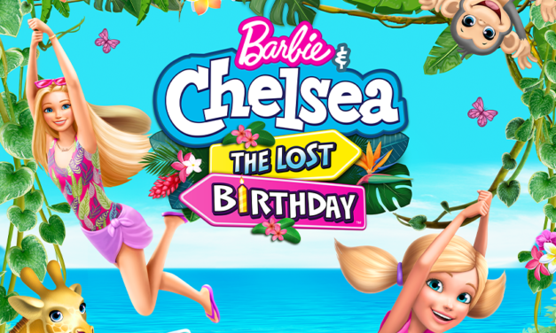 'Barbie & Chelsea: The Lost Birthday' to Debut in April