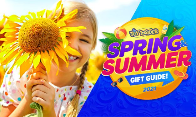 The Toy Insider Experts Unveil 2021 Spring and Summer Gift Guide